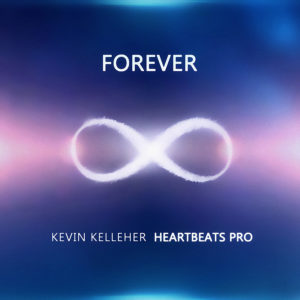 Forever HeartBeats Pro Kevin Kelleher Single