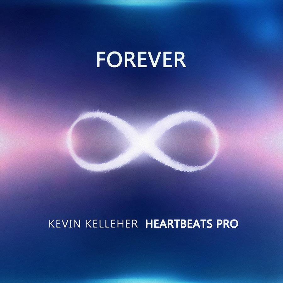Forever HeartBeats Pro Kevin Kelleher Single